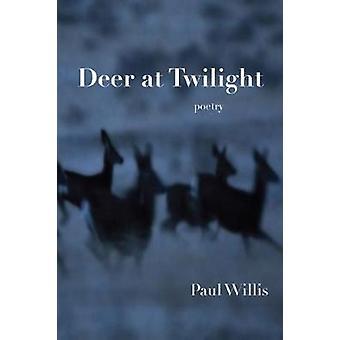 Deer at Twilight by Paul Willis - 9781622881826 Book