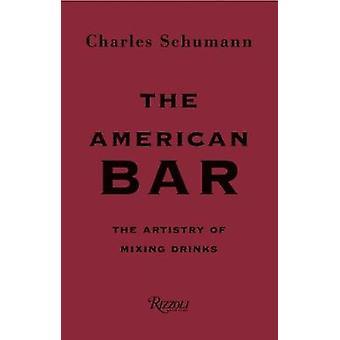 Die American Bar - die Kunst des Mischens Getränke von der American Bar-