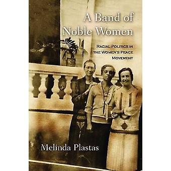 Un groupe de femmes de la noblesse - politique raciale dans le mouvement des femmes pour la paix