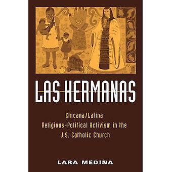 Las Hermanas - activismo religioso-político chicanas/latinas en los Estados Unidos