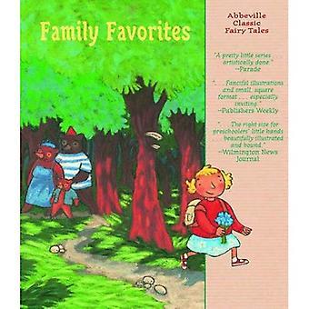 Familles favoris (Abbeville Classic Fairy Tales) (contes de fées classiques d'Abbeville)