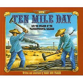 Dix mille jours: Et la construction du chemin de fer Transcontinental