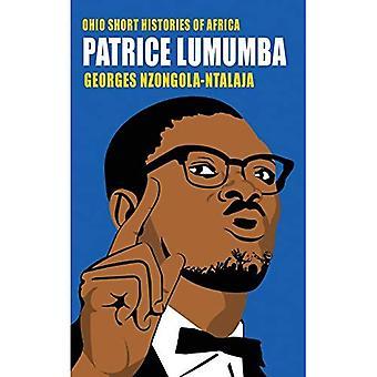 Patrice Lumumba (Ohio lyhyt historia Afrikan)