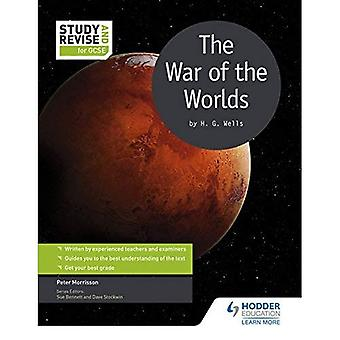 Study and Revise for GCSE: The War of the Worlds (Study & Revise)