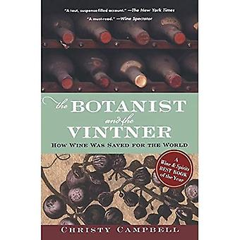 Le botaniste et le vigneron: comment le vin a été enregistré pour le monde