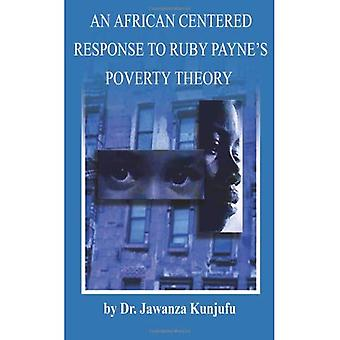 En afrikansk sentrert svar på Ruby Paynes fattigdom teori