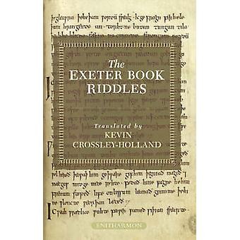 The Exeter Book Riddles by Kevin Crossley-Holland - 9781904634461 Book