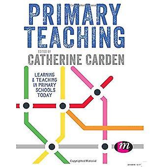 Enseñanza primaria: Aprender y enseñar en las escuelas primarias de hoy