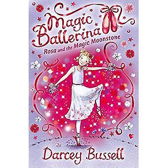 Rosa en de magische Moonstone (Magic Ballerina)