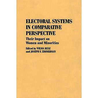 Wahlsysteme in vergleichender Perspektive ihre Auswirkungen auf Frauen und Minderheiten von Regel & Wilma