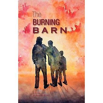 The Burning Barn by Black & Richard