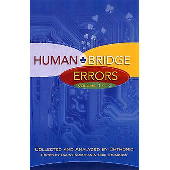 Human Bridge Errors Volume 1 of Infinity by Chthonic