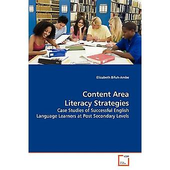 Content Area Literacy Strategies by BifuhAmbe & Elizabeth