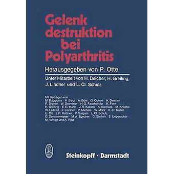 Gelenkdestruktion bei Polyarthritis by Deicher & H.