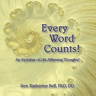 Varje ord räknas: Ett alfabet livets bekräftar tankar!