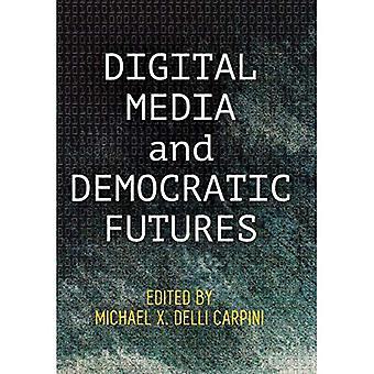 Media digitali e futures democratici (democrazia, cittadinanza e costituzionalismo)