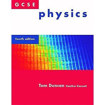 GCSE Physics by Tom Duncan - Heather Kennett - Heather Kennett - 9780