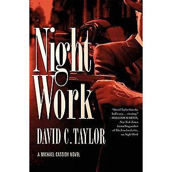 Night Work by David C Taylor - 9780765374851 Book