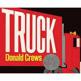 Truck by Donald Crews - 9780808537496 Book