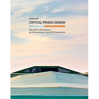 Critical Prison Design - Mas d'Enric Penitentiary by AiB Arquitectes +
