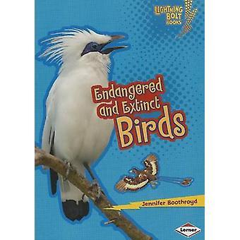 Endangered and Extinct Birds by Jennifer Boothroyd - 9781467723695 Bo