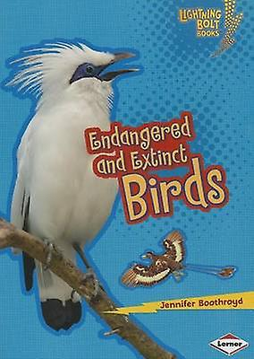 Endangered and Extinct Birds by Jennifer Boothroyd - 9781467723695 Bo