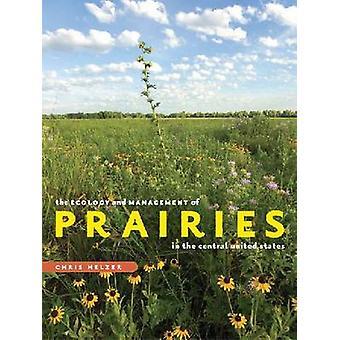 Ekologi och förvaltning av prärier i centrala USA b