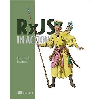 RxJS in Action by Paul P. Daniels - 9781617293412 Book