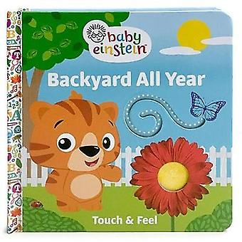 Baby Einstein Backyard All Year - A Touch and Feel Book by Minnie Bird