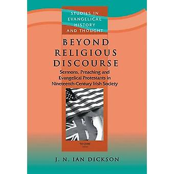 Beyond Religious Discourse - Sermons - Preaching and Evangelical Prote