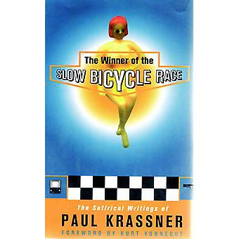 Slow Bicycle Race by Kurt Krassner - 9781888363449 Book