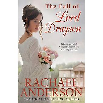 The Fall of Lord Drayson by Rachael Anderson - 9781941363164 Book