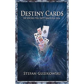 Destiny cards: A key to your spiritual DNA 9789197462464