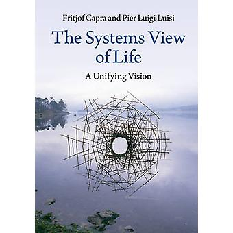 Systems View of Life by Fritjof Capra