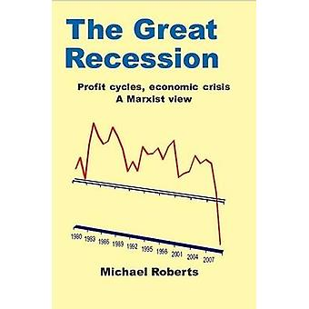 The Great Recession by Roberts & Michael