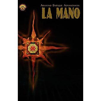 La Mano por Adyanthaya & Aravind Enrique