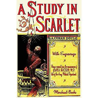 A Study in Scarlet  Illustrated by Doyle & Arthur Conan