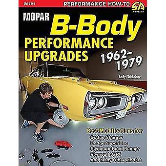Mopar BBody Performance Upgrades 19621979 by Finkbeiner & Andy