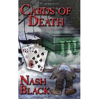 Cards of Death by Black & Nash