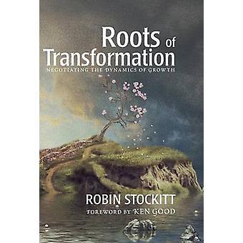 Wurzeln der Transformation von Stockitt & Robin