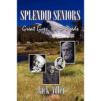Splendid Seniors by Adler & Jack