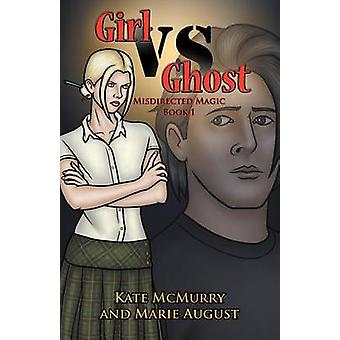 Girl vs Ghost by McMurry & Kate