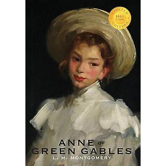 Anne of Green Gables 1000 Copy Limited Edition by Montgomery & L. M.