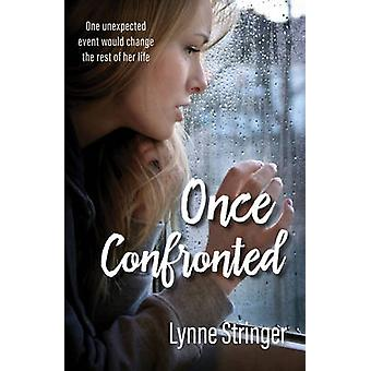 Once Confronted by Stringer & Lynne