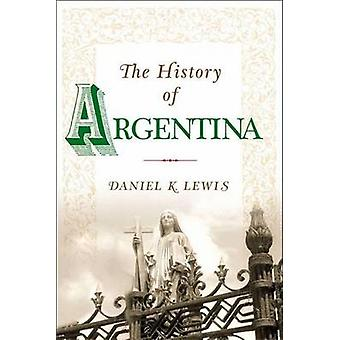 The History of Argentina by Lewis & Daniel K.