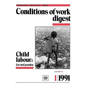 Child labour Law practice Conditions of work digest 191 by ILO