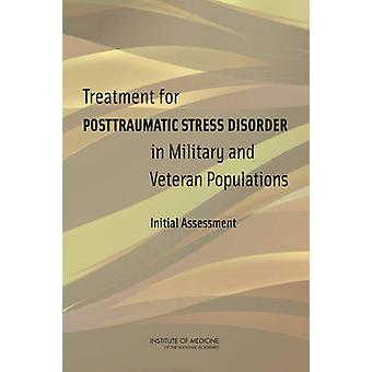 Treatment for Posttraumatic Stress Disorder in Military and Veteran P