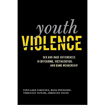 Youth Violence - Sex and Race Differences in Offending - Victimization