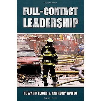 Full Contact Leadership by Edward Flood - 9781593703981 Book