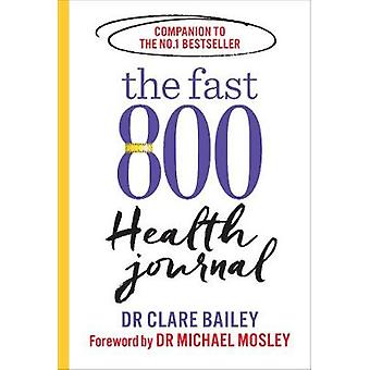 The Fast 800 Health Journal by Dr Michael Mosley - 9781780724164 Book